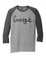 Courage tshirt